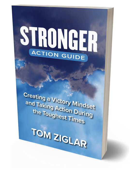 Needing some motivation through troubled times? My Gift to you - Tom Ziglar's latest book to help you and your organization weather the storm